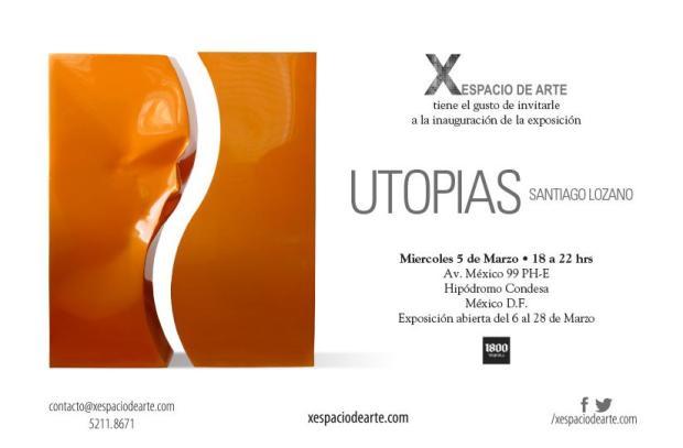 Santiago Lozano - Utopias