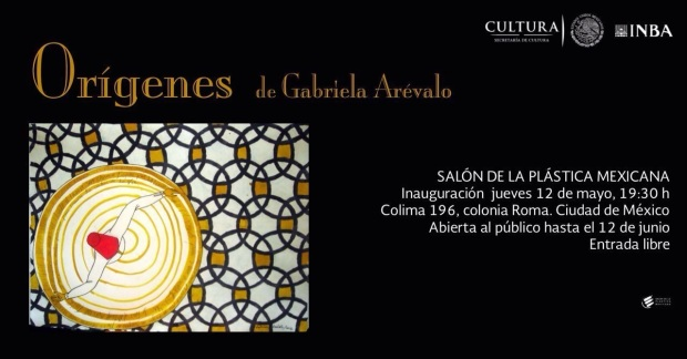 Salon de la Plastica Mexicana - Origenes de Gabriela Arevalo